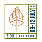 ACM SIGIR 2018 (41st International ACM SIGIR Conference on Research and Development in Information Retrieval)