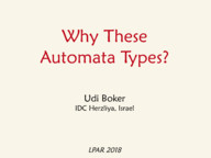 Why These Automata Types?