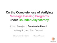 On the Completeness of Verifying Message Passing Programs under Bounded Asynchrony