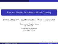 Fast and Flexible Probabilistic Model Counting