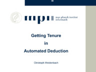 Getting Tenure in Automated Deduction