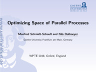 Optimizing Space of Parallel Processes