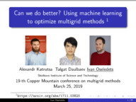 Can we do better? Using machine learning to optimize multigrid methods