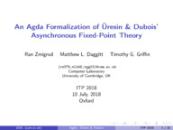 An Agda Formalization of Üresin & Dubois' Asynchronous Fixed-Point Theory