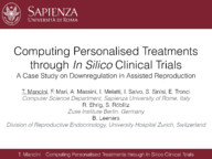 Computing Personalised Treatments through In Silico Clinical Trials. A Case Study on Downregulation in Assisted Reproduction.