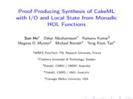 Proof-Producing Synthesis of CakeML with I/O and Local State from Monadic HOL Functions