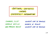 Rational Synthesis Under Imperfect Information